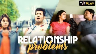 Relationship Problems I Exciting shows and videos on TVFPlay