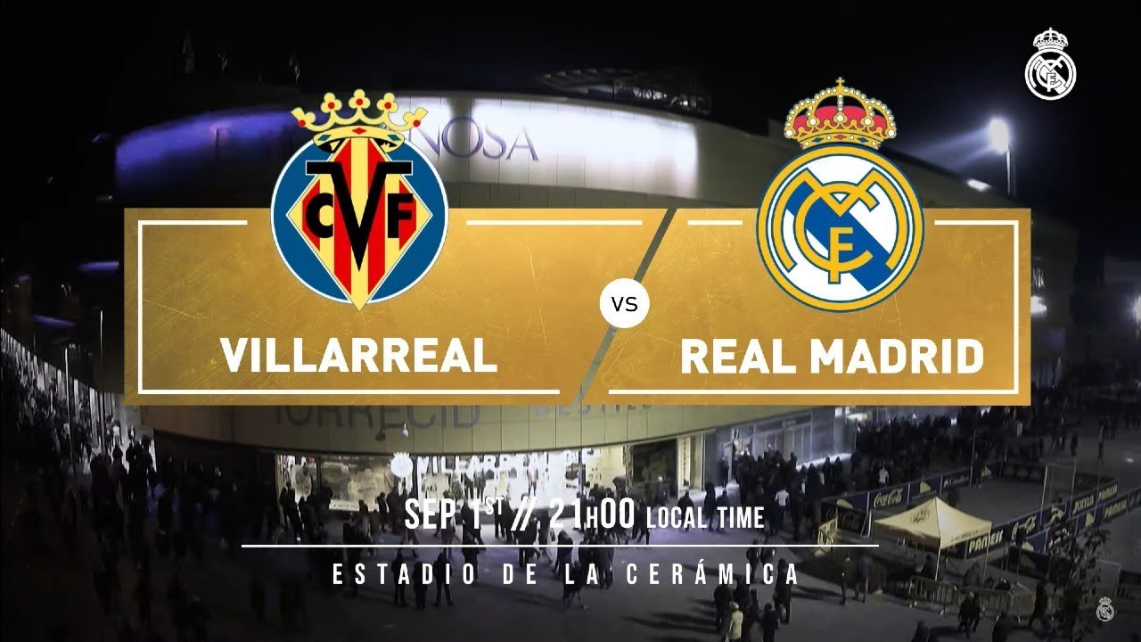 PREVIEW Villarreal Vs Real Madrid YouTube