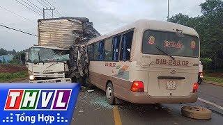 THVL | Người đưa tin 24G: Xe khách đối đầu xe tải tại Đồng Nai, hàng chục người nhập viện cấp cứu