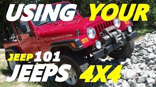 How To, When To Use Your Jeep Wranglers Four Wheel Drive