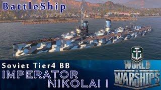 【WoWs】ソ連 戦艦 Tier4 ImperatorNikolai I インペラートル・ニコライ(課金艦艇)[HD]