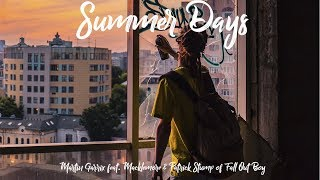 Martin Garrix feat. Macklemore & Patrick Stump of Fall Out Boy - Summer Days - [Sub Español]