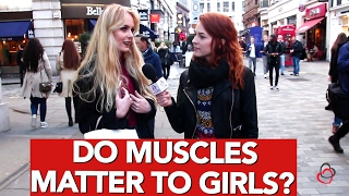 Do muscles matter to girls?