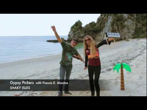 SHAKY ISLES by the Gypsy Pickers (Valentes)