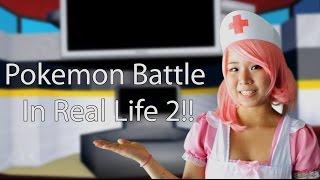Pokemon Battle in Real Life 2!