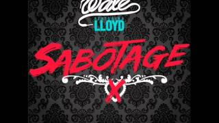 "Wale ""Sabotage"" ft. Lloyd"