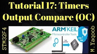 STM32F4 Discovery board - Keil 5 IDE with CubeMX: Tutorial 17 Timers - Output Compare