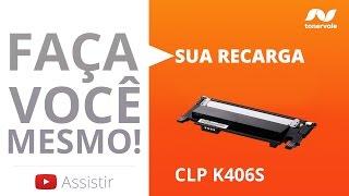 Recarga de Toner Samsung CLP K406S CLP 365W C460W C410W Black e Color - Vídeo Aula Toner Vale