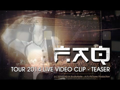 FAQ Tour 2014 - Live Video Clip (Teaser)