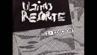 Ultimo Resorte - Peligro Social