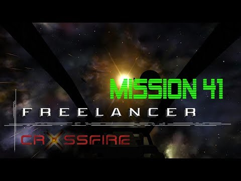 Freelancer Crossfire 2.0 - Mission 41