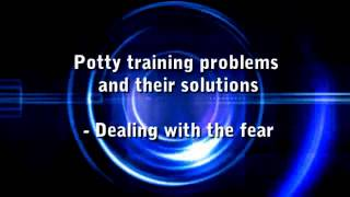 Potty Training Problems - Learn the Basics.mp4