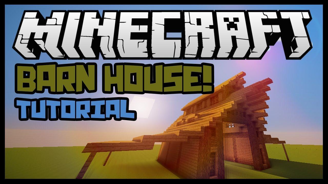 Minecraft: Barn House Building Tutorial (Part 1) - YouTube