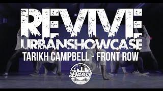 Revive Urban Dance Showcase - Tarikh Campbell- FRONT ROW - Boston Dance Scene