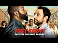 watch he video of FIST FIGHT - Official Red Band Trailer