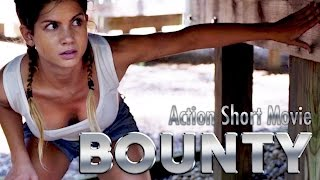 Bounty - Action short movie