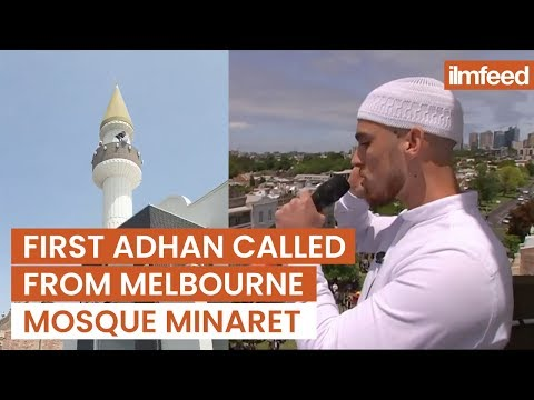 First Adhan Called From Melbourne Mosque Minaret