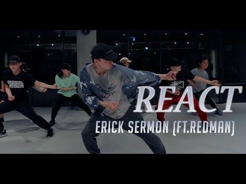 REACT - ERICK SERMON (FEAT. REDMAN) / WOOTAE CHOREOGRAPHY