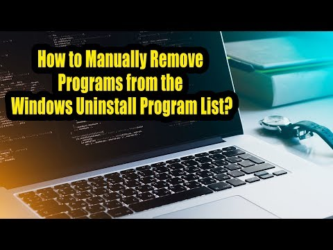 How to Manually Remove Programs from the Windows Uninstall Program List?