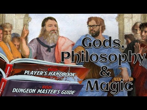 Gods, Philosophy & Magic in 5e Dungeons & Dragons