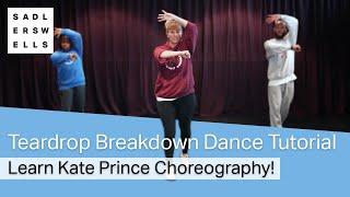 Teardrop Breakdown Dance Tutorial | Learn Kate Prince Choreography