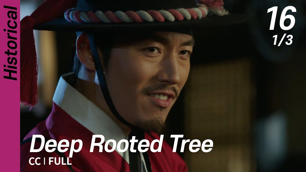 Download [CC/FULL] Deep Rooted Tree EP16 (1/3)   뿌리깊은나무