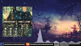 Haskiviar - Skull Zero (Original Mix) [Future House]
