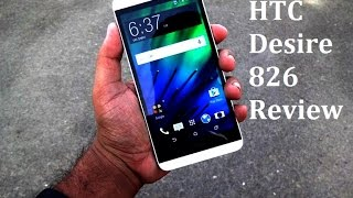 HTC Desire 826 Full Review