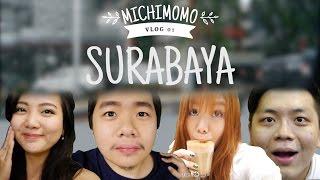 MICHIMOMO VLOG ep.1    Michi goes to Surabaya