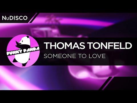 NuDISCO    Thomas Tonfeld - Someone To Love