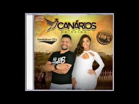 Canarios Do Reino – CD 100% Vaquejada 2017