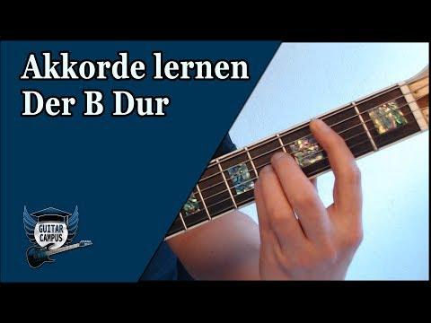 ►► Akkorde lernen - Der B Dur Akkord ► Gitarre lernen