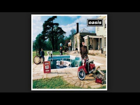 Oasis || Be Here Now Full Album || [Edit]
