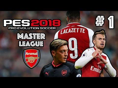 PES 2018 | MASTER LEAGUE W/ ARSENAL FC | EPISODE 1 | LONDON DERBY!