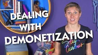Dealing with Demonetization