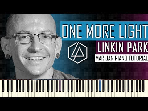 How To Play: Linkin Park - One More Light   Piano Tutorial + Sheets