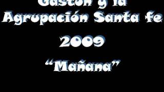 Mañana - Gaston y la agrupacion Santa Fe