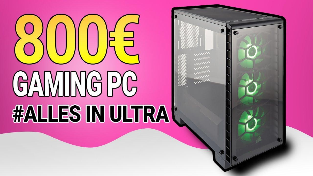 Gaming Pc 800 Euro Zusammenstellen