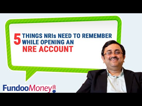 Things Nris Need To Remember While Opening An Nre Account