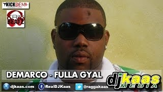 Demarco - Fulla Gyal [Raw](June 2014) Inferno Riddim - Kick Dem Recordz | Dancehall