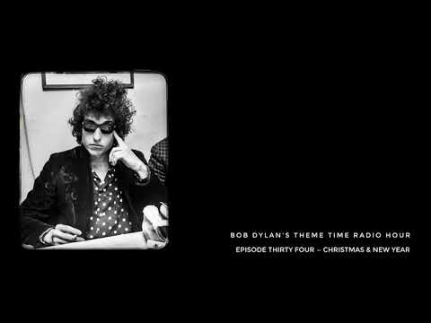 Bob Dylan, Theme Time Radio Hour ~ Christmas & New Year (first aired 20th Dec. 2006).