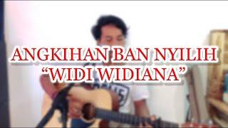 Angkihan Baan Nyilih Widi Widiana Versi Akustik Cover