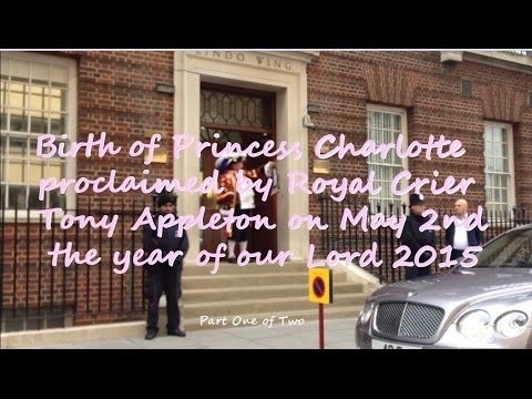 [Part 1/2] Princess Charlotte  birth proclaimed by Royalist Town Crier