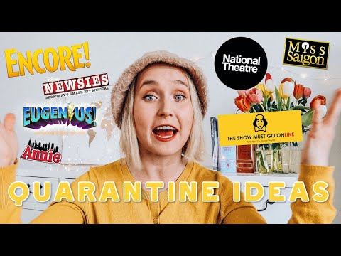 Stagey Things To Do During Quarantine | How To Watch Theatre Online | Become A Better Actor