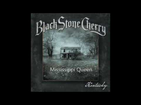 Black Stone Cherry - Mississippi Queen