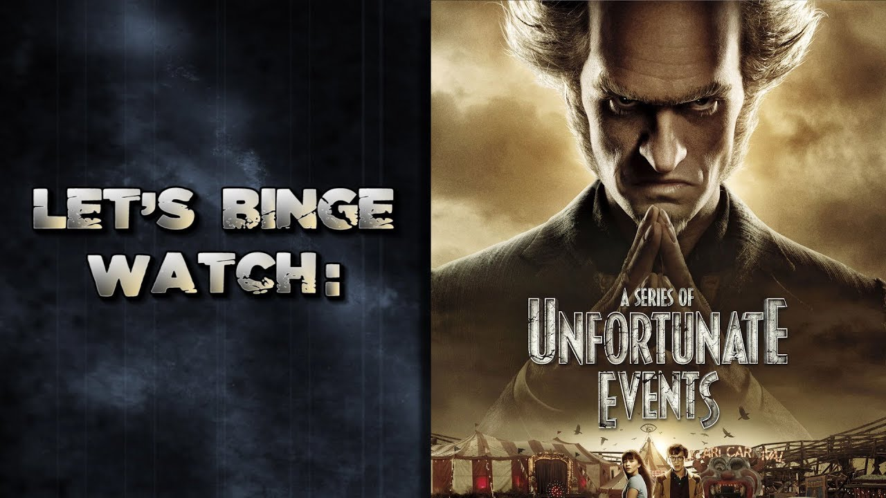 Download Let's Binge Watch: A Series of Unfortunate Events Season 2!
