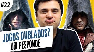 [Ubi Responde #22] Quais jogos serão dublados em português?