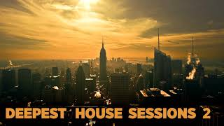 DEEPEST HOUSE #2 [Funky & Jazzy - Deep House Mix]