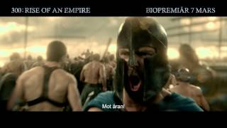 300: RISE OF AN EMPIRE - Biopremiär 7 mars - Svensk tv-spot 1