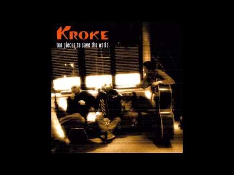 Kroke - ten pieces to save the world (Full Album)